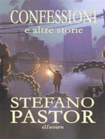 Confessioni (e altre storie)