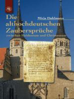 Die althochdeutschen Zaubersprüche