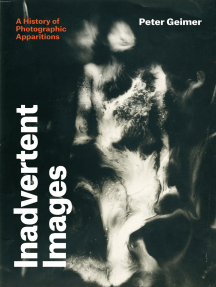 Inadvertent Images: A History of Photographic Apparitions