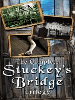 The Complete Stuckey's Bridge Trilogy