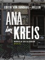 Ana im Kreis: Novela en alemán (nivel A1)