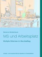 MS und Arbeitsplatz