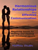 Harmonious Relationships thru Effective Communication