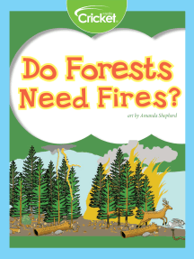 Do Forests Need Fires?