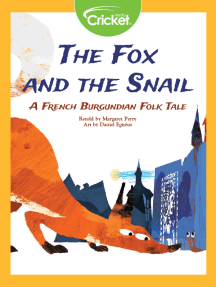 The Fox and the Snail: A French Burgundian Folk Tale