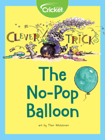 Clever Tricks: The No-Pop Balloon