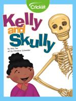 Kelly and Skully