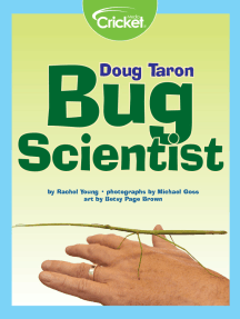 Doug Taron: Bug Scientist