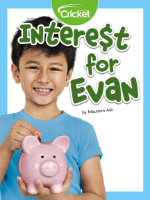 Intere$t for Evan