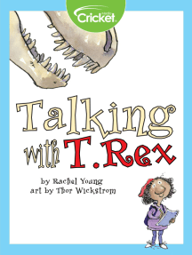 Talking with T. Rex
