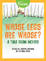 Whose Legs Are Whose? A Tale from Mexico