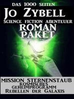 Das 1000 Seiten Jo Zybell Science Fiction Abenteuer Roman-Paket