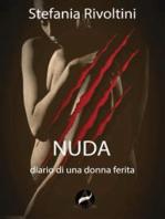 Nuda. Diario di una donna ferita