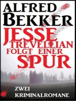 Jesse Trevellian folgt einer Spur