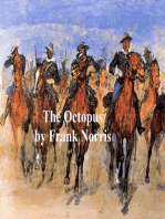 The Octopus, A Story of California