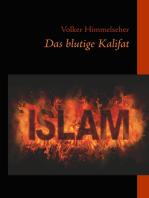 Das blutige Kalifat