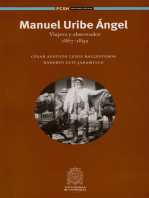 Manuel Uribe Ángel: Viajero y observador 1867-1892