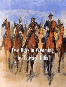 Two Boys in Wyoming, A Tale of Adventure