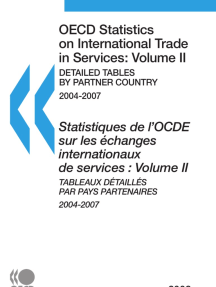 OECD Statistics on International Trade in Services 2009, Volume II, Detailed Tables by Partner Country