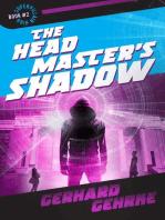 The Headmaster's Shadow