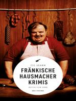 Fränkische Hausmacherkrimis (eBook)