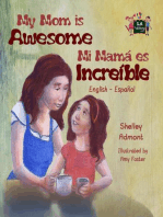 My Mom is Awesome Mi mamá es increíble (Spanish Bilingual): English Spanish Bilingual Collection