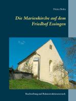 Die Marienkirche auf dem Friedhof Essingen
