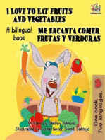 I Love to Eat Fruits and Vegetables Me Encanta Comer Frutas y Verduras: English Spanish Bilingual Collection