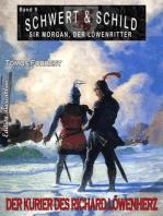 Schwert und Schild – Sir Morgan, der Löwenritter Band 9