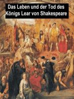 Das Leben und der Tod des Königs Lear