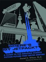 Where's My Jetpack?