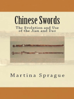Chinese Swords: The Evolution and Use of the Jian and Dao: Knives, Swords, and Bayonets: A World History of Edged Weapon Warfare, #5