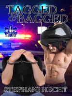 Tagged & Bagged (EMS Heat #14)