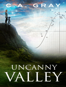 Uncanny Valley: The Uncanny Valley Trilogy, Book 1