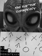 The Nar-Nar Conspiracy