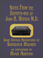 Notes from the Dispatch-Box of John H. Watson M.D.