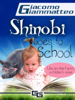 Shinobi Goes To School, Life on the Farm for Kids, I
