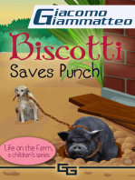 Biscotti Saves Punch, Life on the Farm for Kids, V