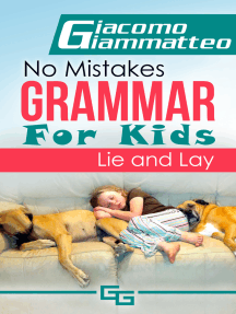No Mistakes Grammar for Kids, Volume II, Lie and Lay