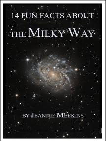 14 Fun Facts About the Milky Way