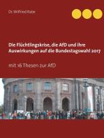 Die Flüchtlingskrise, die AfD und ihre Auswirkungen auf die Bundestagswahl 2017