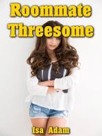 Roommate Threesome
