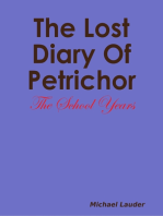 The Lost Dairy Of Petrichor - The School Years