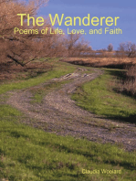 The Wanderer - Poems of Life, Love and Faith