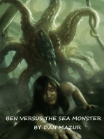 Ben Versus The Sea Monster