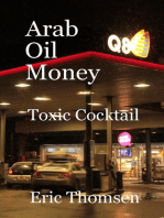 Arab Oil Money - Toxic Cocktail