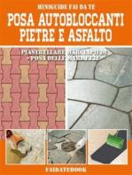 Posa Autobloccanti - Pietre - Asfalto