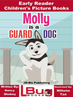 Molly is a Guard Dog