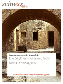 Die Skythen - Gräber, Gold und Genanalysen: Auf den Spuren einer rätselhaften Steppenkultur