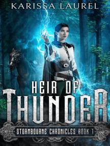 Heir of Thunder: Stormbourne Chronicles, #1